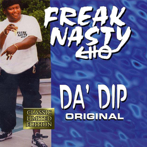 Freak Nasty - Da' Dip (Original)
