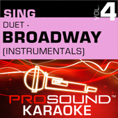 Sing Duet - Broadway, Vol. 4 (Karaoke Performance Tracks)