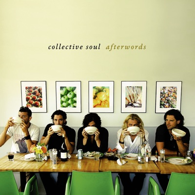 Afterwords (Bonus Track Version) - Collective Soul