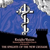 The Knights of the New Crusade - Dark Knight of the Soul