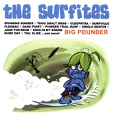 The Surfites - Big Pounder