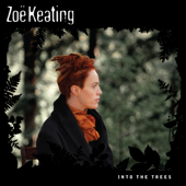 Into The Trees-Zoë Keating