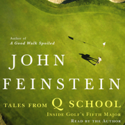 Download Tales From Q School: Inside Golf's Fifth Major Audio Book