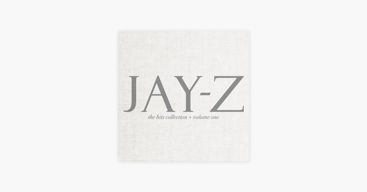 The Hits Collection Vol One By Jay Z On Apple Music