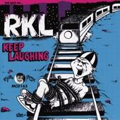 RKL - Why?