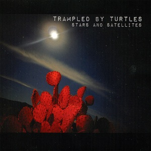 Trampled By Turtles: Midnight On The Interstate