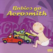 Babies Go Aerosmith