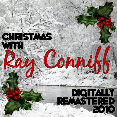 Christmas with Ray Conniff - Remastered 2010 - Ray Conniff