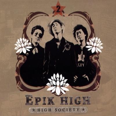 High Society - Epik High