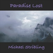 Michael Stribling - Paradise Lost