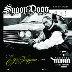 View album Snoop Dogg - Ego Trippin'