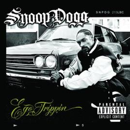 Ego Trippin' Snoop Dogg