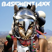 Basement Jaxx - A Possibility (feat. Amp Fiddler)