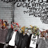 Local Natives - Who Knows Who Cares