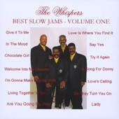 The Whispers - I'm Gonna Make You My Wife