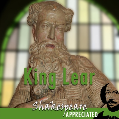 King Lear: Shakespeare Appreciated: (Unabridged, Dramatised, Commentary Options) (Unabridged)