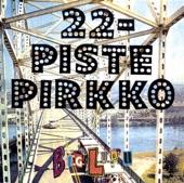 22 Pistepirkko - Birdy