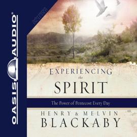 Experiencing the Spirit (Unabridged) audiobook