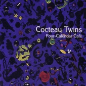 Cocteau Twins - My Truth