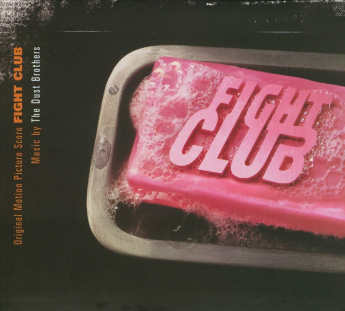 Fight Club (Original Motion Picture Score) by The Dust Brothers on iTunes