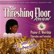 The Threshing Floor Revival: Praise & Worship Thursday and Saturday, Part 1 - Juanita Bynum