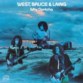 West, Bruce & Laing - The Doctor
