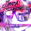 Cobra Starship - You Make Me Feel... (feat. Sabi) artwork
