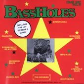 Bassholes - Serena's Song