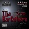 Tha Barfathers, Pt. 1