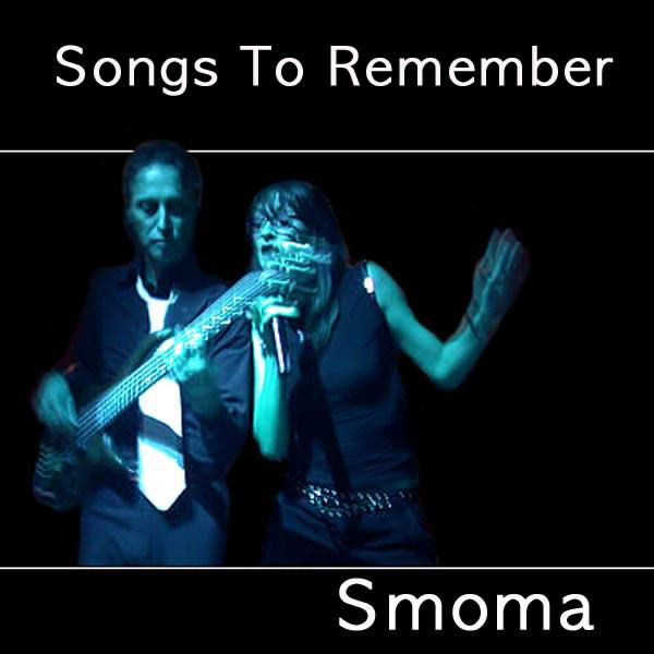 ‎Songs to Remember by Smoma on iTunes
