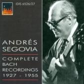 Andrés Segovia - Violin Partita in D Minor, BWV 1004: V. Chaconne (arr. A. Segovia)