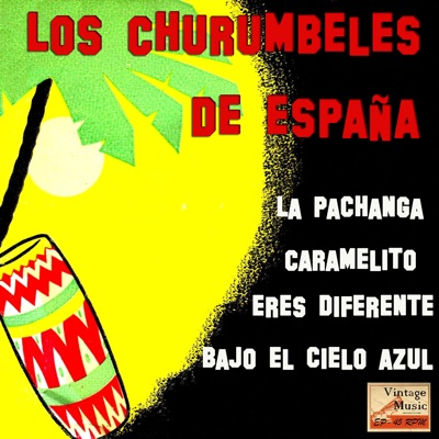 Vintage Cuba No. 107 - EP: La Pachanga - EP - Los Churumbeles de España