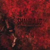 Shai Hulud - Let Us At Last Praise the Colonizers of Dreams