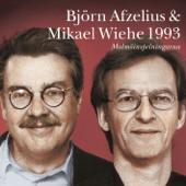 Björn Afzelius & Mikael Wiehe 1993 - Malmöinspelningarna