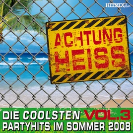 achtung heiss die coolsten partyhits im sommer 2008 vol 3 by various artists. Black Bedroom Furniture Sets. Home Design Ideas