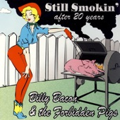 Billy Bacon & The Forbidden Pigs - Clock On the Wall