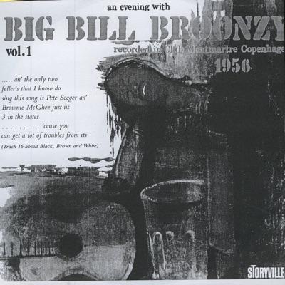 Recorded In Club Montmartre Copenhagen 1956, Vol. 1 (Live) - Big Bill Broonzy