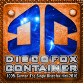 DISCOFOX CONTAINER  100  German Top Single Discofox Hits 2010 (ONLY Legal Fox Music Download For Better Mp3 Charts)-Various Artists