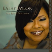 Kathy Taylor - Oh How Precious