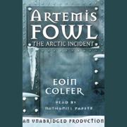 Download The Arctic Incident: Artemis Fowl, Book 2 (Unabridged) Audio Book