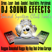 Sound System Effects FX Club Tools (Reggae Dancehall Ragga Hip hop Dub Grime Garage)