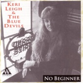 Keri Leigh & The Blue Devils - No Beginner At the Blues
