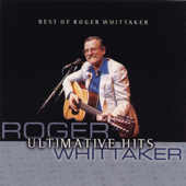 Best of Roger Whittaker - Ultimative Hits