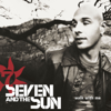 Seven and The Sun - Walk With Me artwork