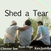 Shed a Tear