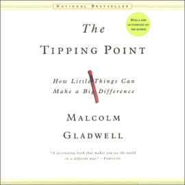 The Tipping Point: How Little Things Can Make a Big Difference audiobook