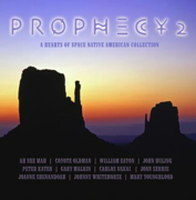 Prophecy 2: A Hearts of Space Native American Collection - Various Artists - Various Artists