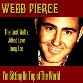 Webb Pierce - Freight Train Blues