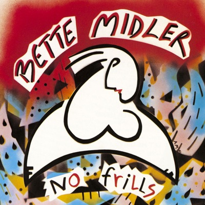 No Frills - Bette Midler