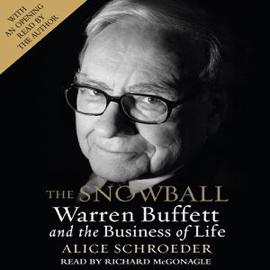 The Snowball: Warren Buffett and the Business of Life audiobook